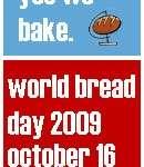 World Bread Day 2009 – Yes we bake. – Invitación