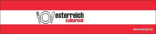 Blog-Event LXXXVIII - Oesterreich kulinarisch (Einsendeschluss 15. Juni 2013)