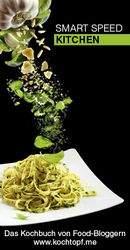 9 jahre kochtopf Blog-Event - Smart Speed Kitchen (Einsendeschluss 15.9.2013)