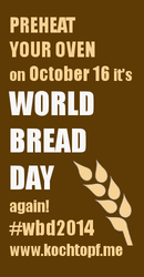 Announcing World Bread Day 2014 - 9th edition!