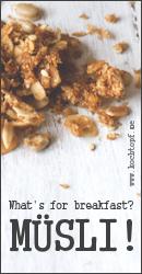 Blog-Event CXVII - Whats for breakfast? Müsli! (Einsendeschluss 15. März 2016)