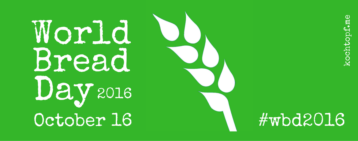 World Bread Day 2016 #wbd2016
