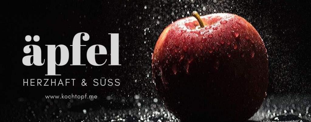 Blog Event CLVII – Äpfel Herzhaft & Süß
